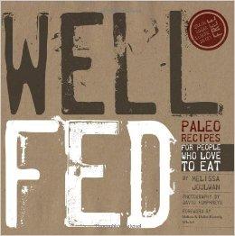 Well Fed by Mel Joulwan